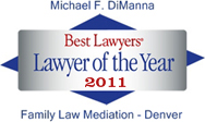 Best Lawyers Lawyer of the Year 2011 Family Law Mediation - Denver