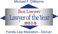 Best Lawyers Lawyer of the Year 2013 Family Law Mediation - Denver